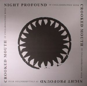 CROOKED MOUTH/NIGHT PROFOUND - Crooked Mouth & Night Profound