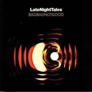 BADBADNOTGOOD/VARIOUS - Late Night Tales: Badbadnotgood