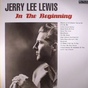 LEWIS, Jerry Lee - In The Beginning