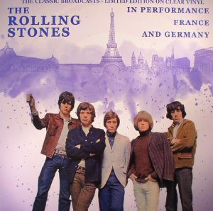 ROLLING STONES, The - In Performance: France & Germany The Classic Broadcasts