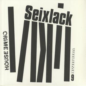 SEIXLACK - House Crime Vol 9