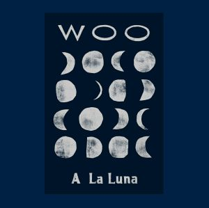 WOO - A La Luna