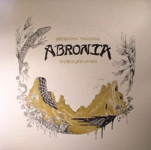 ABRONIA - Obsidian Visions/Shadowed Lands