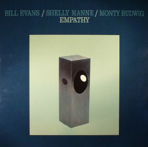 EVANS, Bill/SHELLY MANNE/MONTY BUDWIG - Empathy (reissue)