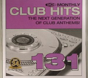 VARIOUS - DMC Monthly Club Hits 131: The Next Generation Of Club Anthems! (Strictly DJ Only)