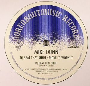 DUNN, Mike - DJ Beat That Shhh