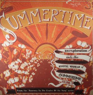VARIOUS - Summertime: Journey To The Center Of A Song Vol 3