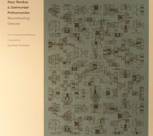 ROMBOY, Marc/DORTMUNDER PHILHARMONIKER - Reconstructing Debussy