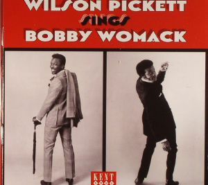 PICKETT, Wilson - Wilson Pickett Sings Bobby Womack
