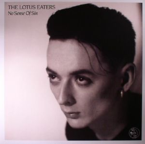 LOTUS EATERS, The - No Sense Of Sin (reissue)