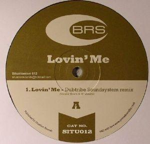 BRS - Lovin' Me