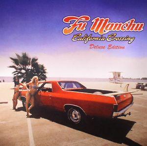 FU MANCHU - California Crossing: Deluxe Edition (remastered)