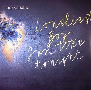 BOOKA SHADE/CRAIG WALKER - Loneliest Boy