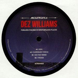 WILLIAMS, Dez - Forlorn Figures In Godforsaken Places