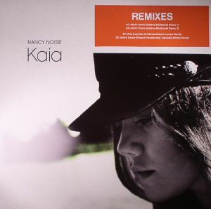 NOISE, Nancy - Kaia/Azizi's Dance (remixes)
