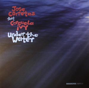 CARRETAS, Jose feat CONSUELA IVY - Under The Water