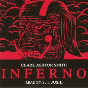 SMITH, Clark Ashton/ST JOSHI/THEOLOGIAN - Inferno