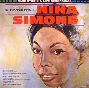 SIMONE, Nina - Strange Fruit: Rare Studio & Live Recordings (remastered)