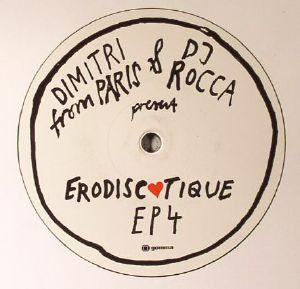 DIMITRI FROM PARIS/DJ ROCCA - Erodiscotique EP 4