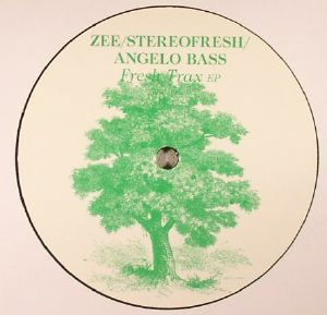 ZEE/STEREOFRESH/ANGELO BASS - Fresh Trax EP