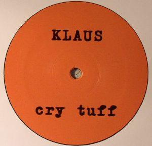 KLAUS - Cry Tuff