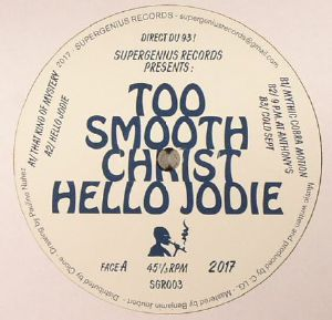 TOO SMOOTH CHRIST - Hello Jodie
