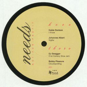 DAVISON, Hubie/JOHANNES ALBERT/DJ SWAGGER/BOBBY PLEASURE - Needs 001