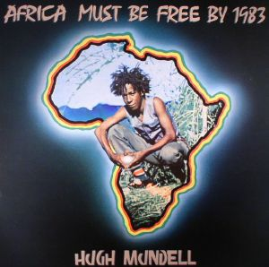 MUNDELL, Hugh - Africa Must Be Free By 1983 (remastered)