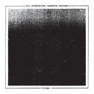 VARIOUS - 80s Underground Cassette Culture Volume 1