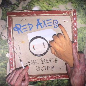 RED AXES - The Beach Goths