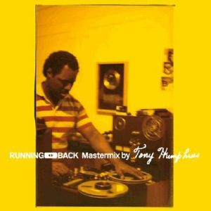 HUMPHRIES, Tony/VARIOUS - Running Back Mastermix