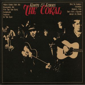 CORAL, The - Roots & Echoes (reissue)