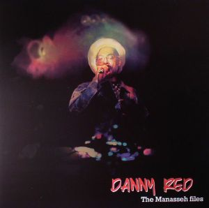 RED, Danny - The Manasseh Files