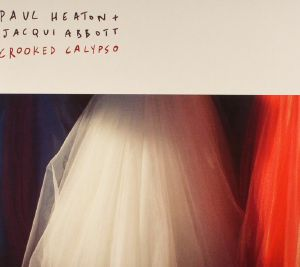 HEATON, Paul/JACQUI ABBOTT - Crooked Calypso