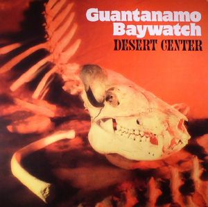 GUANTANAMO BAYWATCH - Desert Center