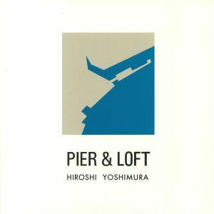 YOSHIMURA, Hiroshi - Pier & Loft