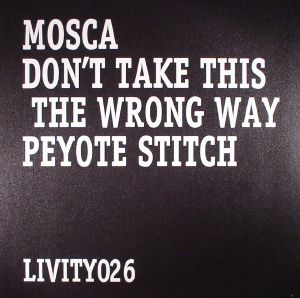 MOSCA - Don't Take This The Wrong Way
