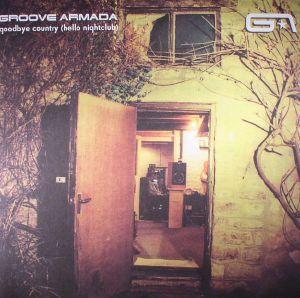 GROOVE ARMADA - Goodbye Country (Hello Nightclub) (reissue)