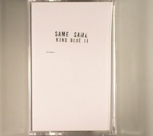 SAME SAME - Kind Blue II