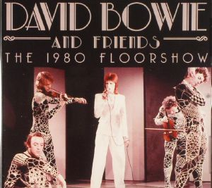 David Bowie Various The 1980 Floorshow Vinyl At Juno Records