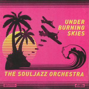 SOULJAZZ ORCHESTRA, The - Under Burning Skies