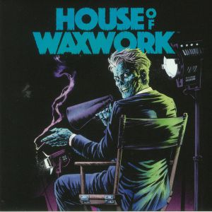HOUSE OF WAXWORK - House Of Waxwork Issue #1
