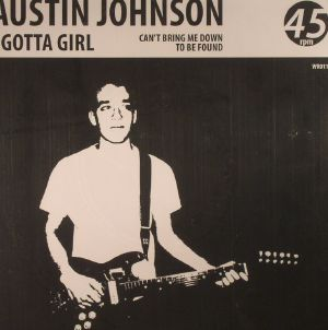 JOHNSON, Austin - I Gotta Girl