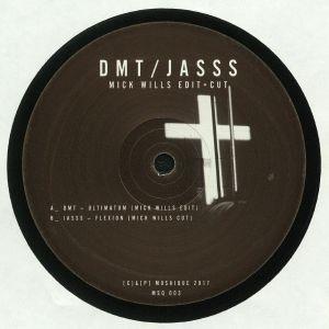 DMT/JASSS - Mick Wills Edit & Cut
