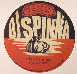 DJ SPINNA/VESTA/MANHATTAN TRANSFER - Don't You Blow