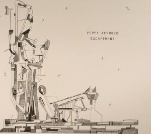 ACKROYD, Poppy - Escapement (reissue)