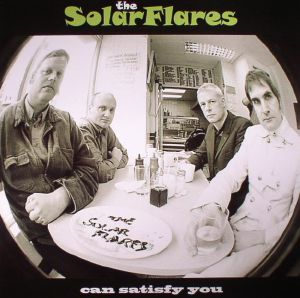 SOLARFLARES, The - Can Satisfy You (reissue)