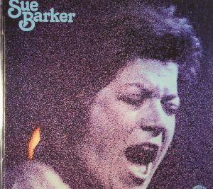 BARKER, Sue - Sue Barker (reissue)