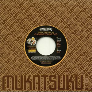 MUKATSUKU presents TOMMY STEWART/BRIDGE - First Time On A 45: Classics Vol 2