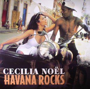 NOEL, Cecilia - Havana Rocks